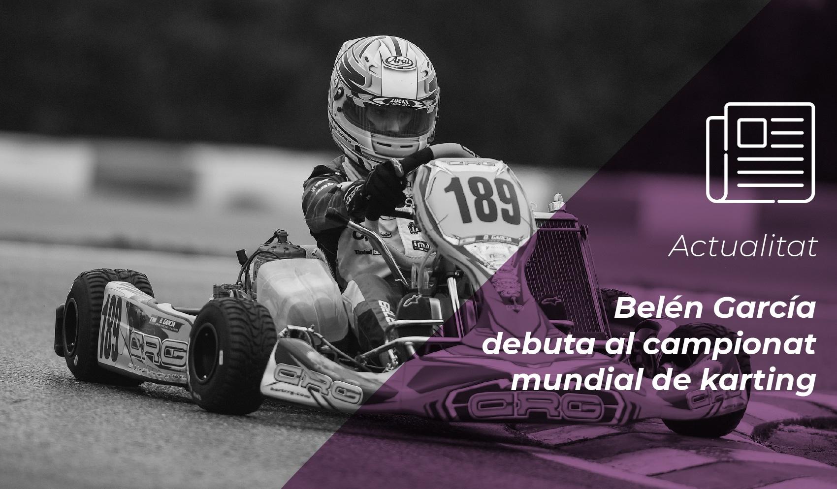 Belén García debuta al campionat mundial de karting 4