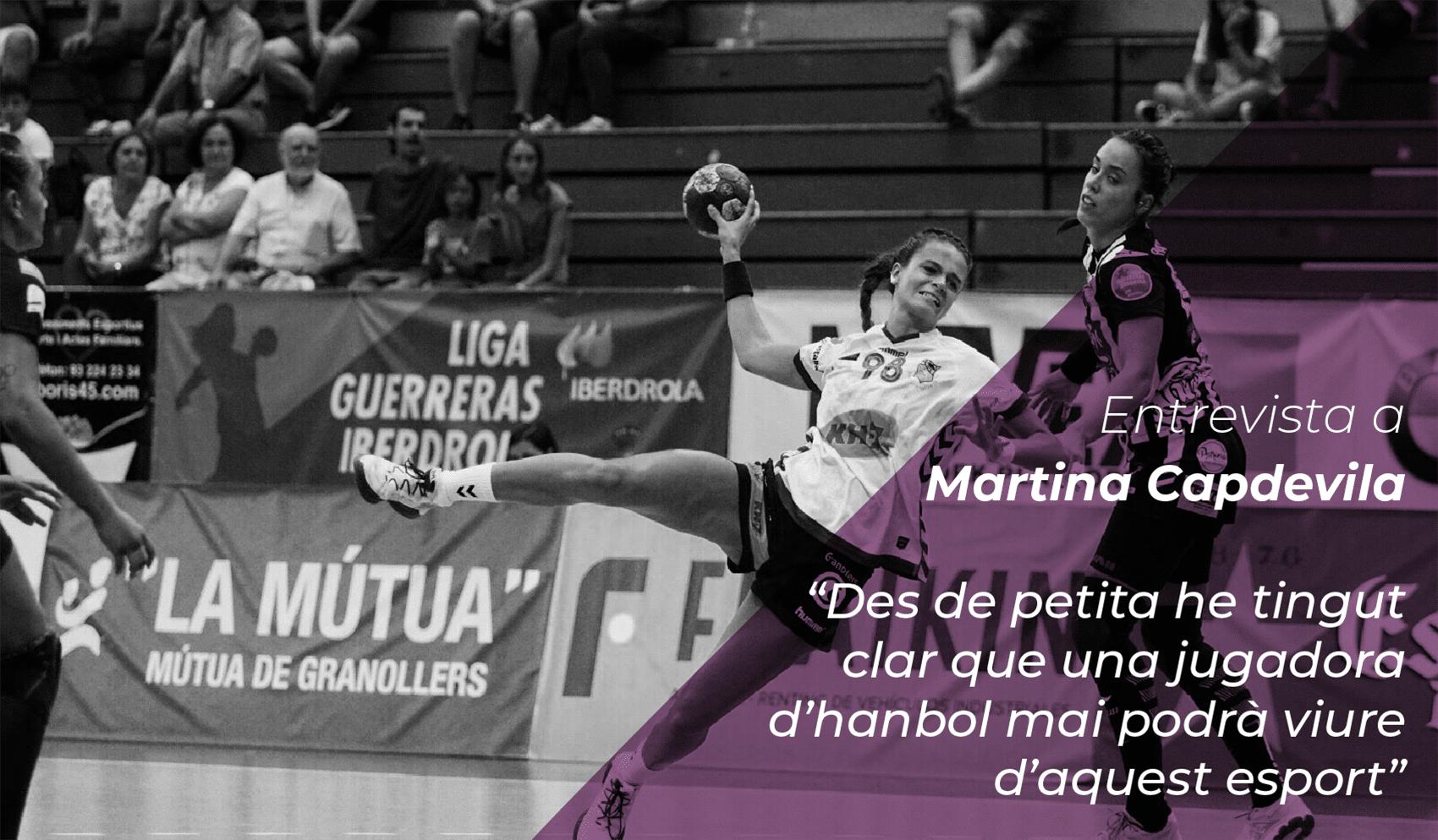 """Martina Capdevila: """"Des de petita he tingut clar que una jugadora d'handbol no pot viure d'aquest esport"""" 1"""